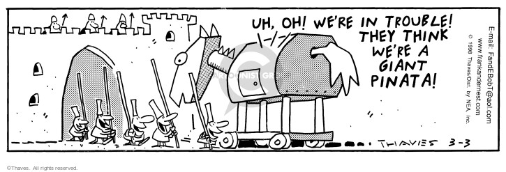 Comic Strip Bob Thaves Tom Thaves  Frank and Ernest 1998-03-03 Trojan horse