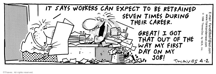 Comic Strip Bob Thaves Tom Thaves  Frank and Ernest 1998-04-02 workforce
