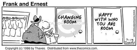 Cartoonist Bob Thaves Tom Thaves  Frank and Ernest 1998-07-14 change clothes