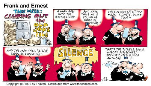 Comic Strip Bob Thaves Tom Thaves  Frank and Ernest 1998-08-09 hear
