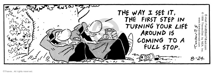 Comic Strip Bob Thaves Tom Thaves  Frank and Ernest 1998-08-24 life change