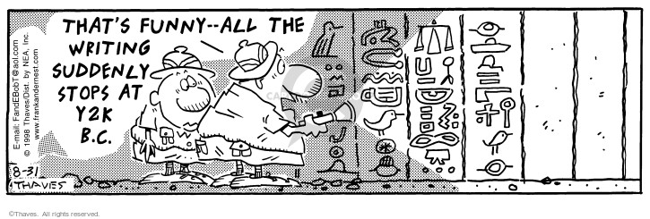 Cartoonist Bob Thaves Tom Thaves  Frank and Ernest 1998-08-31 stop