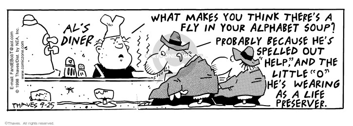 Cartoonist Bob Thaves Tom Thaves  Frank and Ernest 1998-09-25 soup