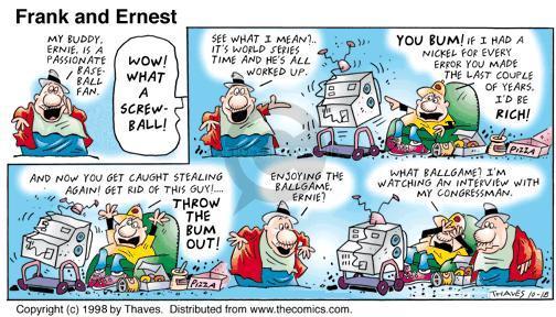 Comic Strip Bob Thaves Tom Thaves  Frank and Ernest 1998-10-18 politics