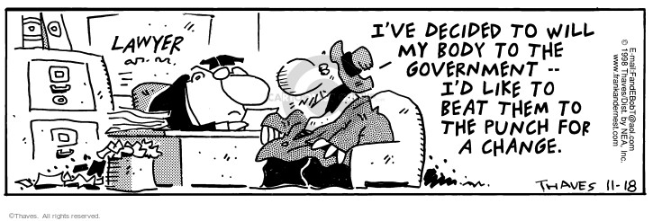 Comic Strip Bob Thaves Tom Thaves  Frank and Ernest 1998-11-18 estate tax