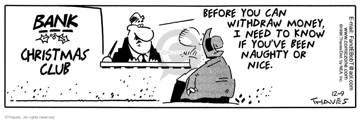 Comic Strip Bob Thaves Tom Thaves  Frank and Ernest 1998-12-09 lender