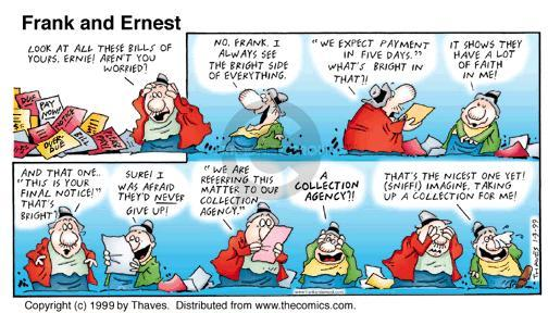 Comic Strip Bob Thaves Tom Thaves  Frank and Ernest 1999-01-03 attitude