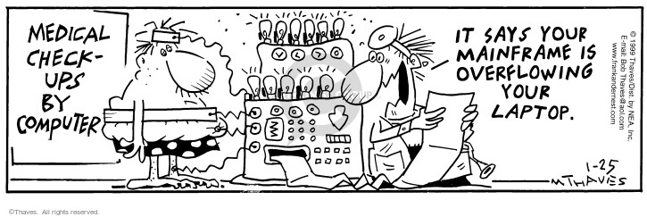 Cartoonist Bob Thaves Tom Thaves  Frank and Ernest 1999-01-25 medical
