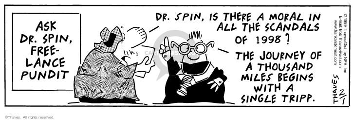 Comic Strip Bob Thaves Tom Thaves  Frank and Ernest 1999-02-01 politics