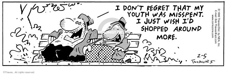 Comic Strip Bob Thaves Tom Thaves  Frank and Ernest 1999-02-05 regret