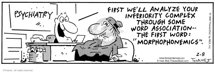 Cartoonist Bob Thaves Tom Thaves  Frank and Ernest 1999-02-08 inferior