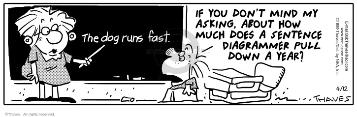 Comic Strip Bob Thaves Tom Thaves  Frank and Ernest 1999-04-12 student teacher