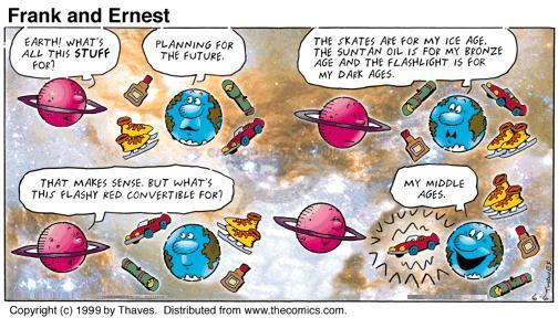 Comic Strip Bob Thaves Tom Thaves  Frank and Ernest 1999-06-06 earth