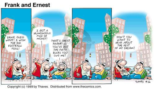 Comic Strip Bob Thaves Tom Thaves  Frank and Ernest 1999-09-26 cash