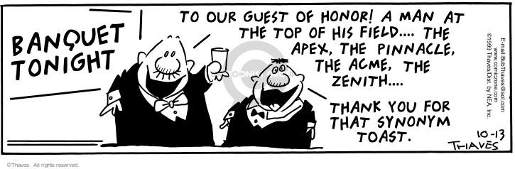 Cartoonist Bob Thaves Tom Thaves  Frank and Ernest 1999-10-13 celebrate