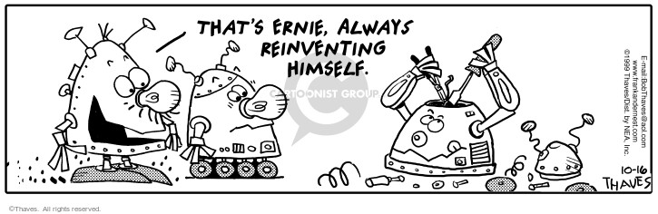 Comic Strip Bob Thaves Tom Thaves  Frank and Ernest 1999-10-16 arrange