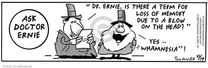 Cartoonist Bob Thaves Tom Thaves  Frank and Ernest 1999-10-19 hurt