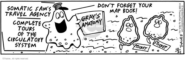 Cartoonist Bob Thaves Tom Thaves  Frank and Ernest 1999-10-21 travel