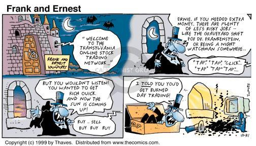 Comic Strip Bob Thaves Tom Thaves  Frank and Ernest 1999-10-31 day trading