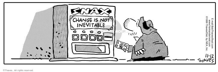 Cartoonist Bob Thaves Tom Thaves  Frank and Ernest 1999-11-12 money