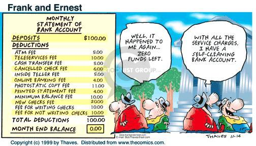 Comic Strip Bob Thaves Tom Thaves  Frank and Ernest 1999-11-14 bank balance