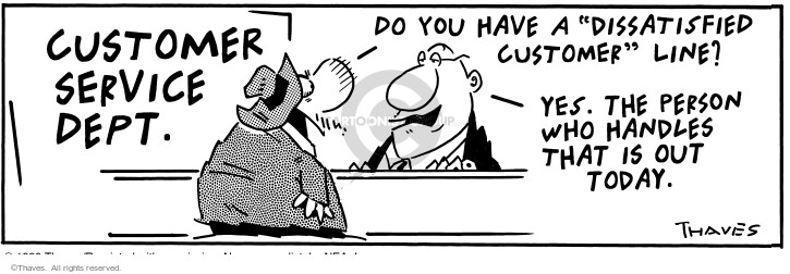 Comic Strip Bob Thaves Tom Thaves  Frank and Ernest 1999-11-27 customer