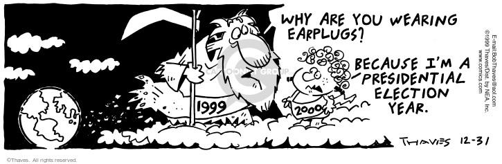 Comic Strip Bob Thaves Tom Thaves  Frank and Ernest 1999-12-31 politics
