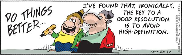 Comic Strip Bob Thaves Tom Thaves  Frank and Ernest 2012-01-02 broadcast