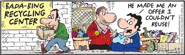 Cartoonist Bob Thaves Tom Thaves  Frank and Ernest 2012-02-03 refuse