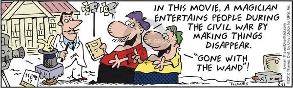 Cartoonist Bob Thaves Tom Thaves  Frank and Ernest 2012-02-11 magic wand
