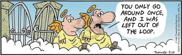 Comic Strip Bob Thaves Tom Thaves  Frank and Ernest 2012-02-14 loop