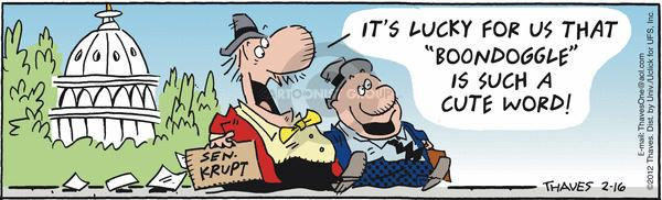 Cartoonist Bob Thaves Tom Thaves  Frank and Ernest 2012-02-16 lucky