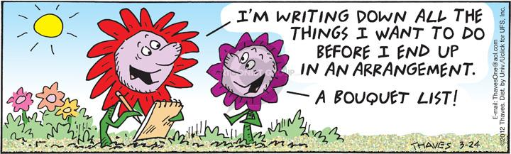 Comic Strip Bob Thaves Tom Thaves  Frank and Ernest 2012-03-24 flower bouquet