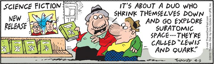Comic Strip Bob Thaves Tom Thaves  Frank and Ernest 2012-04-05 atom