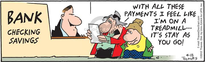 Comic Strip Bob Thaves Tom Thaves  Frank and Ernest 2012-04-18 savings bank