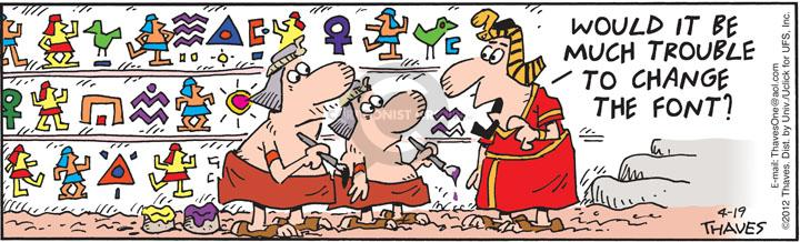 Comic Strip Bob Thaves Tom Thaves  Frank and Ernest 2012-04-19 ancient Egypt