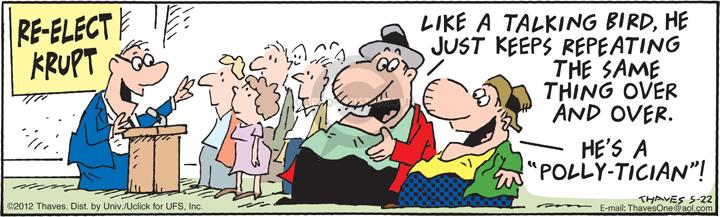 Comic Strip Bob Thaves Tom Thaves  Frank and Ernest 2012-05-22 incumbent
