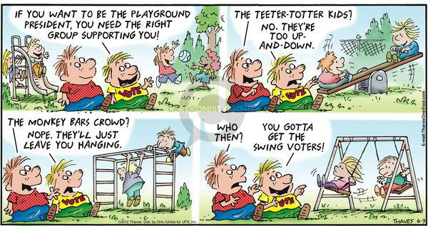 Cartoonist Bob Thaves Tom Thaves  Frank and Ernest 2012-06-03 want to be president