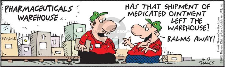 Comic Strip Bob Thaves Tom Thaves  Frank and Ernest 2012-06-13 medication