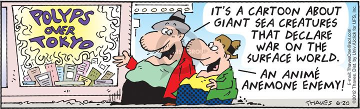 Comic Strip Bob Thaves Tom Thaves  Frank and Ernest 2012-06-20 giant