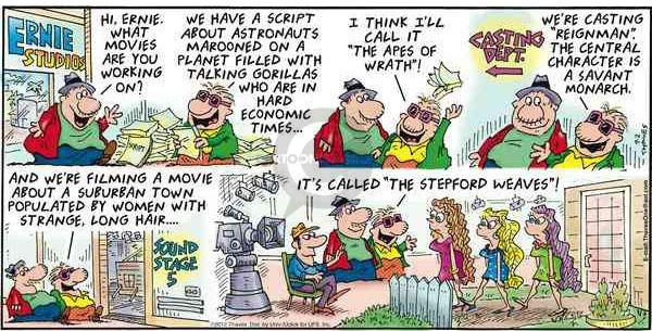 Comic Strip Bob Thaves Tom Thaves  Frank and Ernest 2012-09-02 movie studio