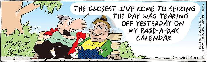Comic Strip Bob Thaves Tom Thaves  Frank and Ernest 2012-09-10 calendar