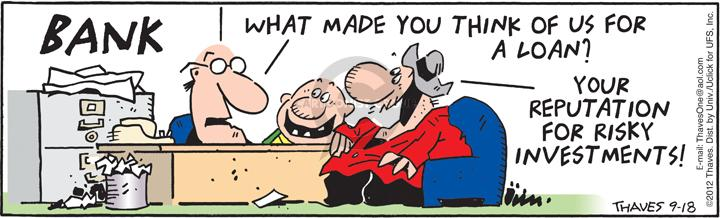 Comic Strip Bob Thaves Tom Thaves  Frank and Ernest 2012-09-18 investment