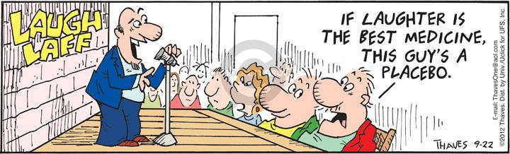 Comic Strip Bob Thaves Tom Thaves  Frank and Ernest 2012-09-22 laughter