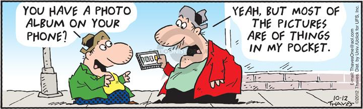 Comic Strip Bob Thaves Tom Thaves  Frank and Ernest 2012-10-12 camera