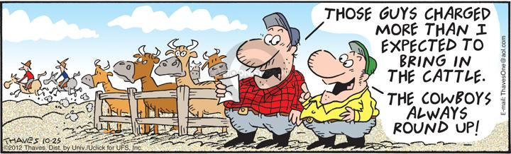 Comic Strip Bob Thaves Tom Thaves  Frank and Ernest 2012-10-25 cowboy