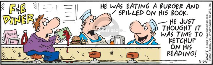 Cartoonist Bob Thaves Tom Thaves  Frank and Ernest 2012-11-03 hamburger