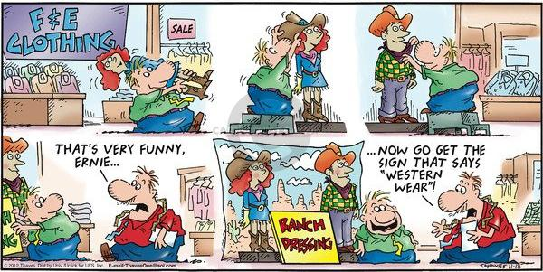 Comic Strip Bob Thaves Tom Thaves  Frank and Ernest 2012-11-18 ranch