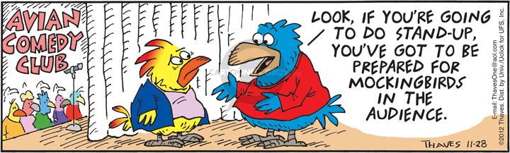 Comic Strip Bob Thaves Tom Thaves  Frank and Ernest 2012-11-28 avian