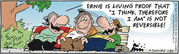 Comic Strip Bob Thaves Tom Thaves  Frank and Ernest 2013-01-30 reserve